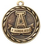 A Honor Roll  2 Round Sculptured Medal  Academic Awards
